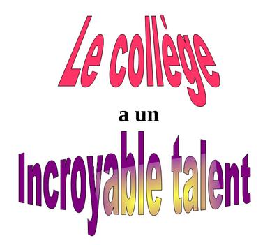 Le collège Jules Ferry a un incroyable talent