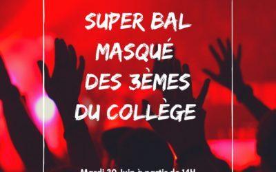 Super bal masqué des 3ème le 30 juin 2020